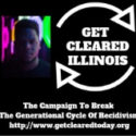 News Release: Get Cleared Illinois: The Campaign to Break the Generational Cycle of Recidivism