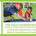 Field Foundation Spring 2019 Newsletter