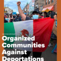 Organized Communities Against Deportations